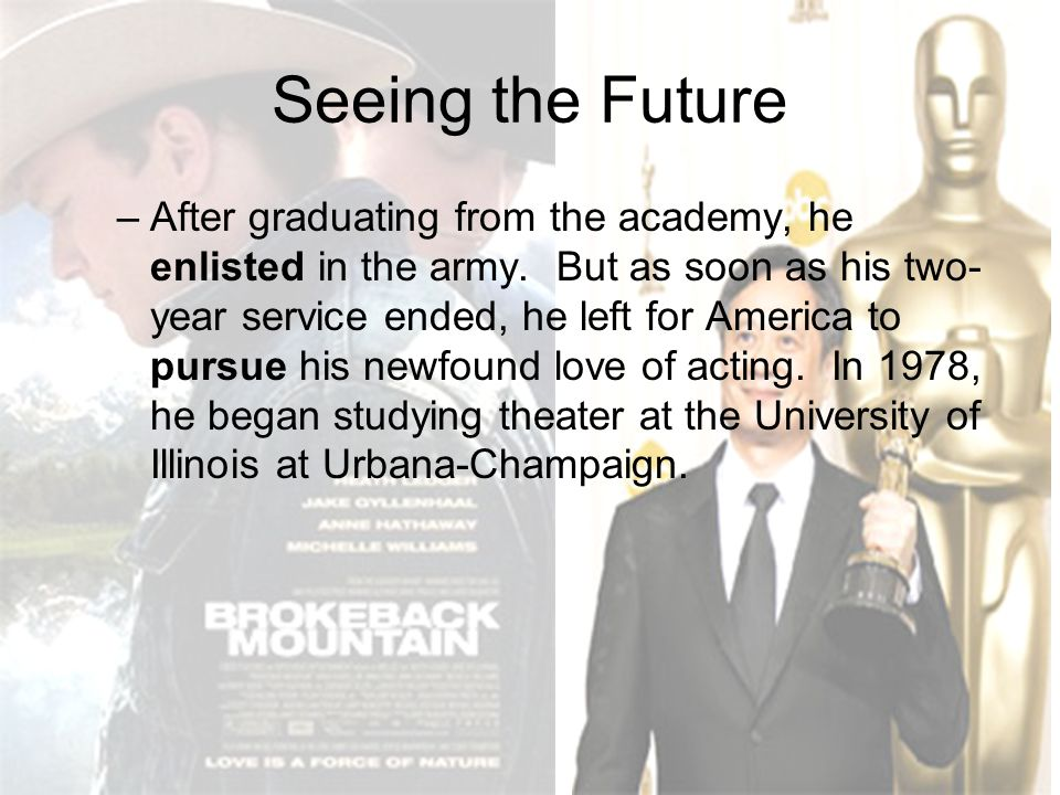 Seeing the Future –After graduating from the academy, he enlisted in the army. But as soon as his two- year service ended, he left for America to purs