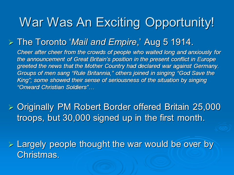 War Was An Exciting Opportunity.  The Toronto 'Mail and Empire,' Aug 5 1914.