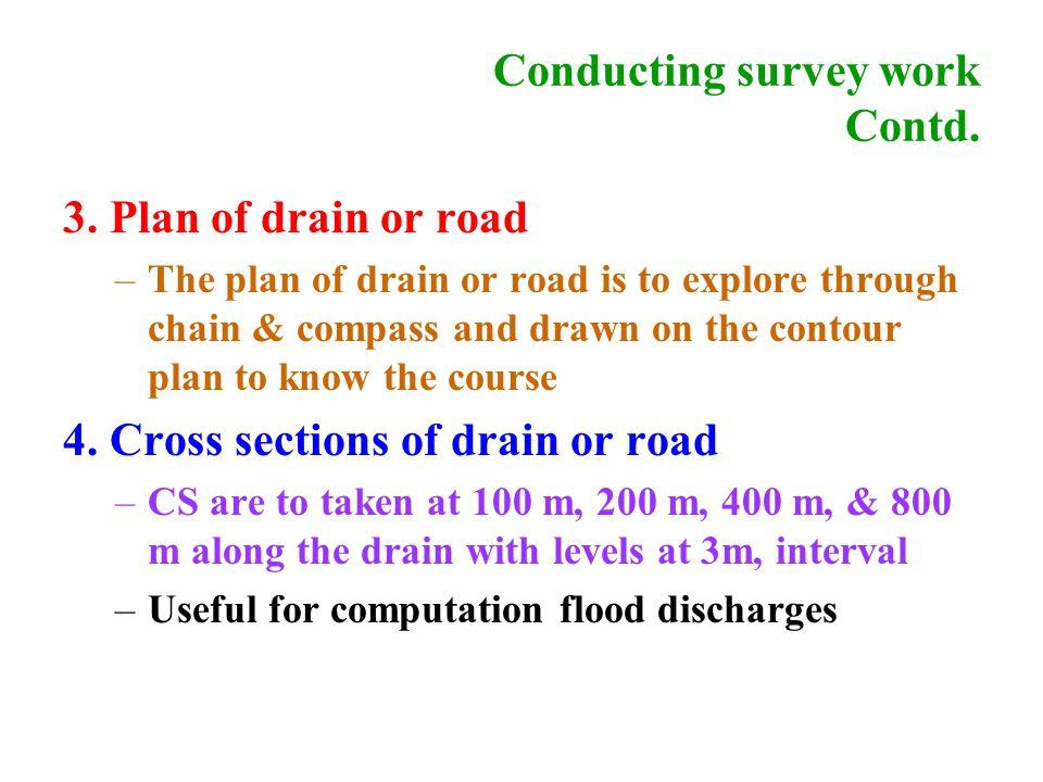 Conducting survey work Contd. 3.