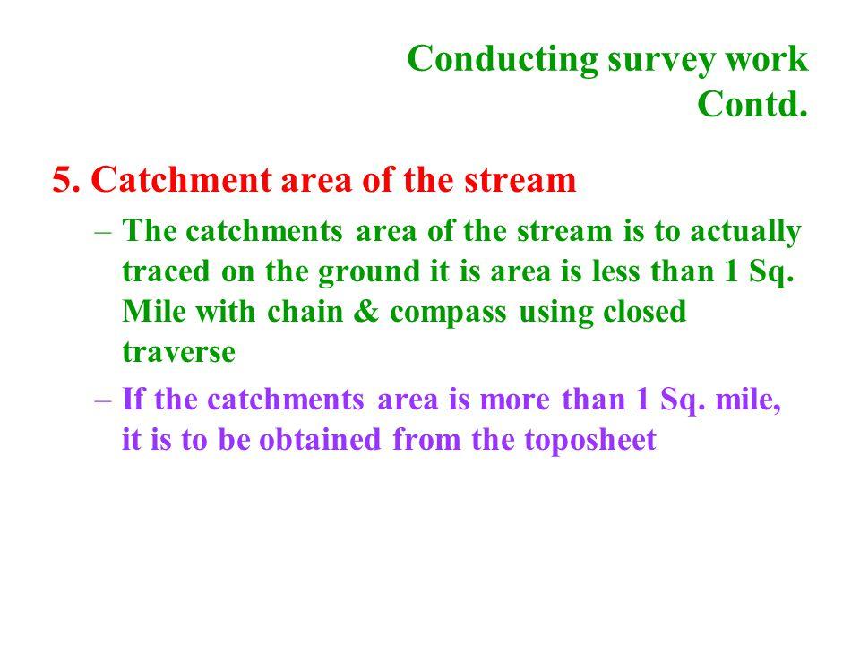 Conducting survey work Contd. 5.