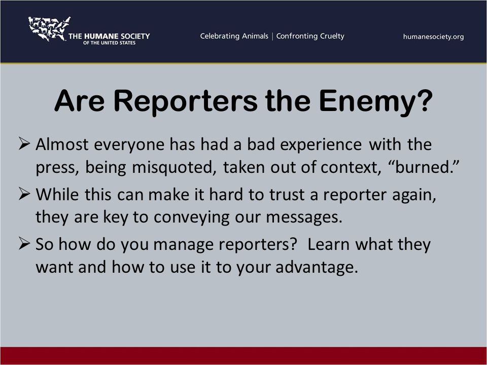 Are Reporters the Enemy.