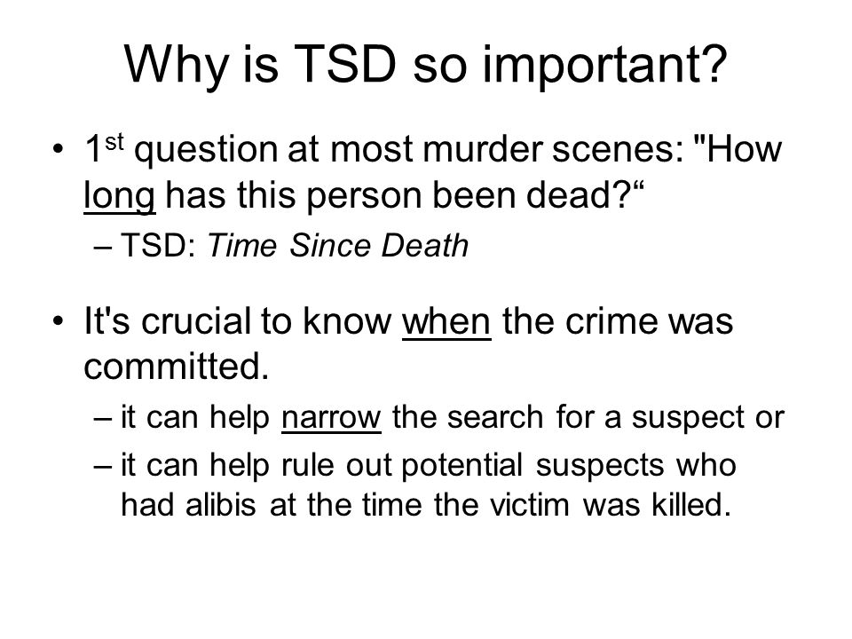 Why is TSD so important.