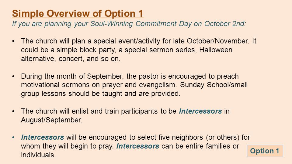 Simple Overview of Option 1 If you are planning your Soul-Winning Commitment Day on October 2nd: The church will plan a special event/activity for late October/November.