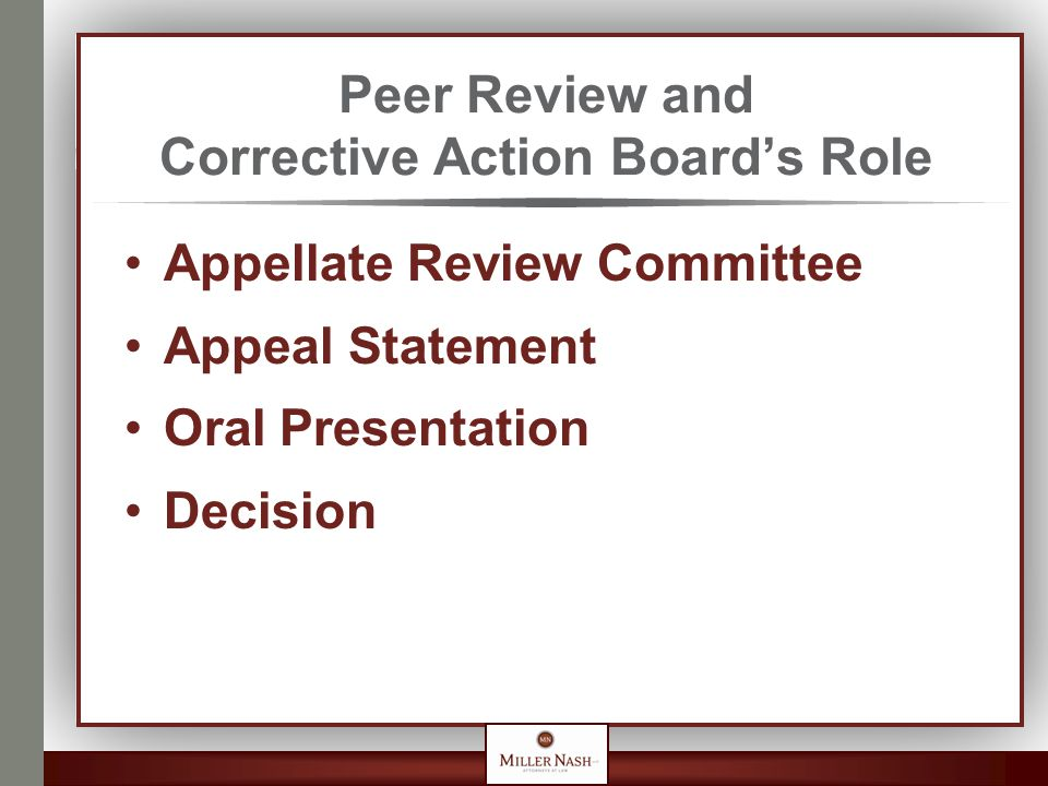 Peer Review and Corrective Action Board's Role Appellate Review Committee Appeal Statement Oral Presentation Decision