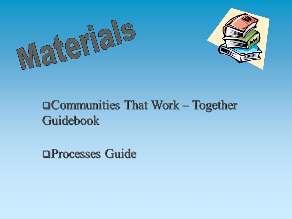  Processes Guide  Communities That Work – Together Guidebook