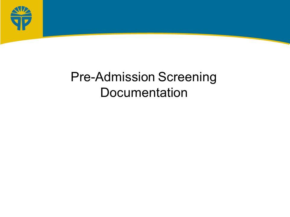 Pre-Admission Screening Documentation