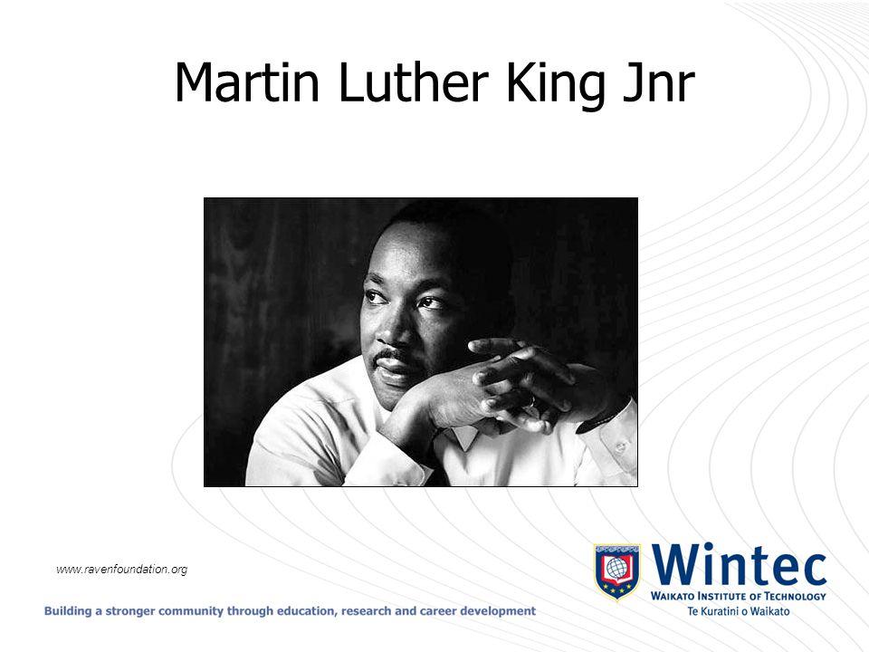 Martin Luther King Jnr www.ravenfoundation.org