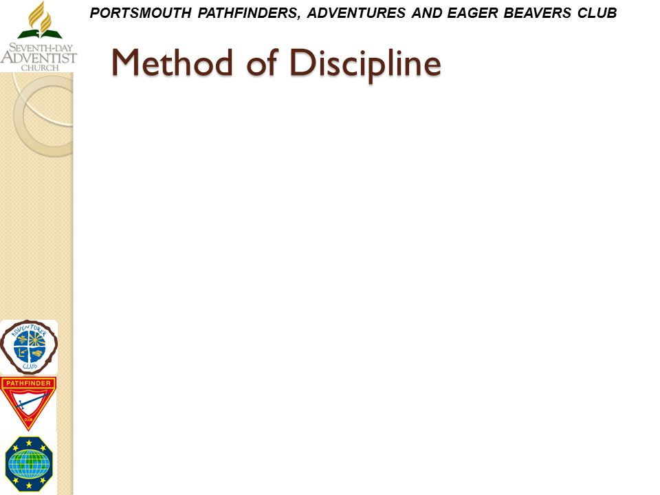 PORTSMOUTH PATHFINDERS, ADVENTURES AND EAGER BEAVERS CLUB Method of Discipline