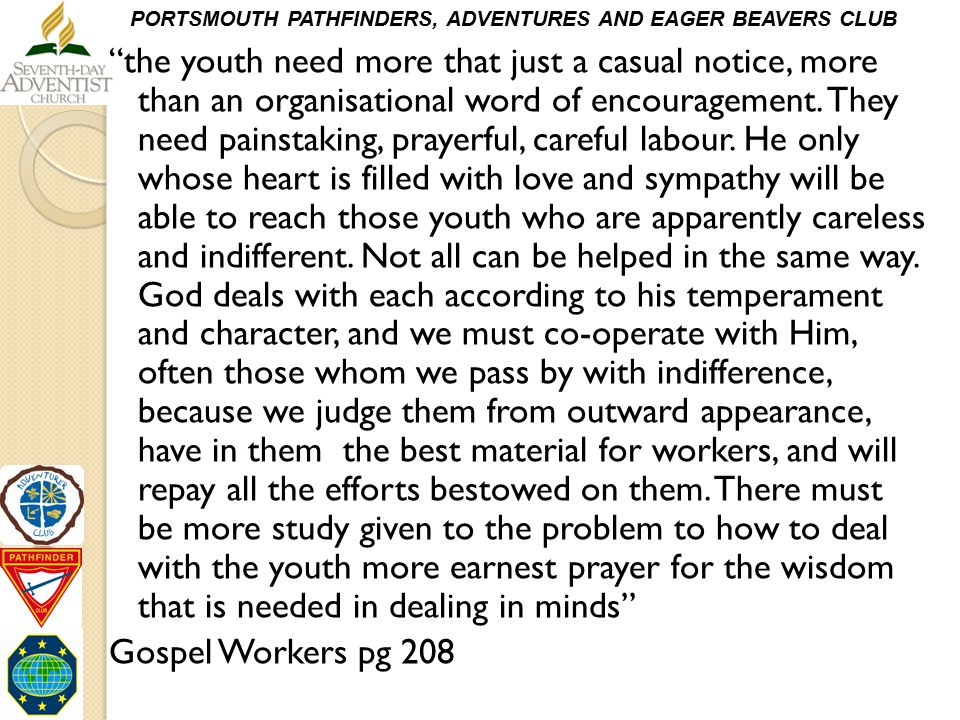 """PORTSMOUTH PATHFINDERS, ADVENTURES AND EAGER BEAVERS CLUB """"the youth need more that just a casual notice, more than an organisational word of encourag"""