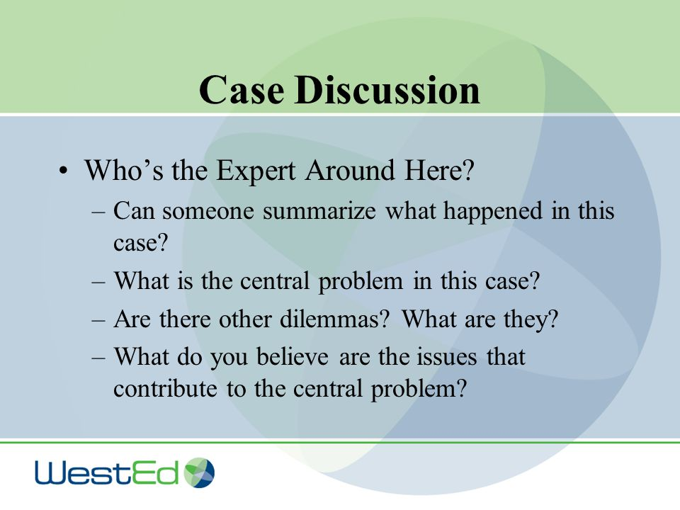 Case Discussion Who's the Expert Around Here. –Can someone summarize what happened in this case.