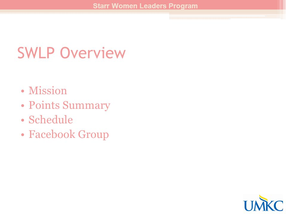 SWLP Overview Mission Points Summary Schedule Facebook Group Starr Women Leaders Program