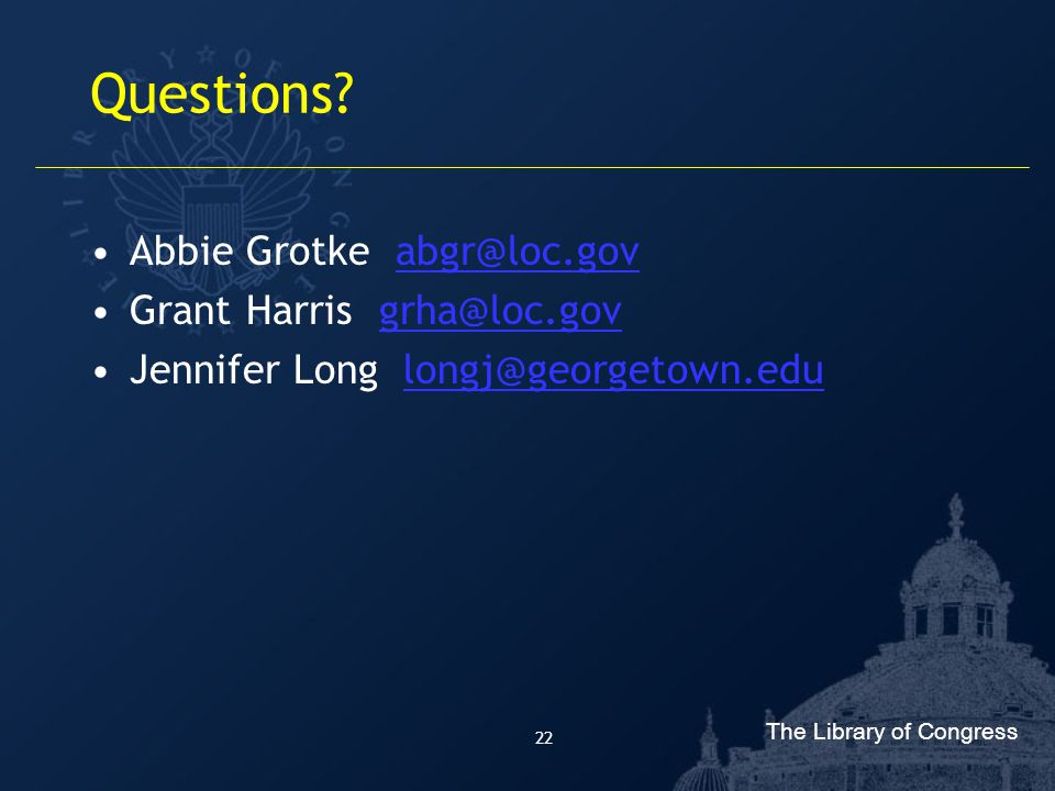 The Library of Congress 22 Questions.