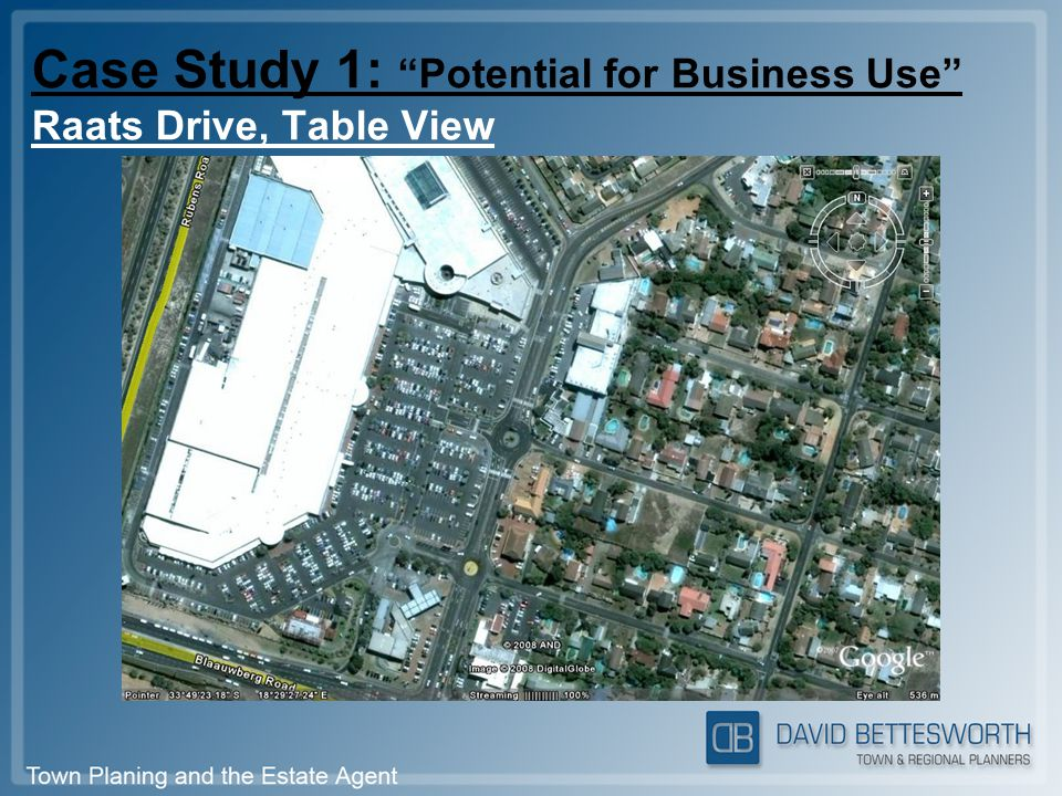 """Case Study 1: """"Potential for Business Use"""" Raats Drive, Table View"""