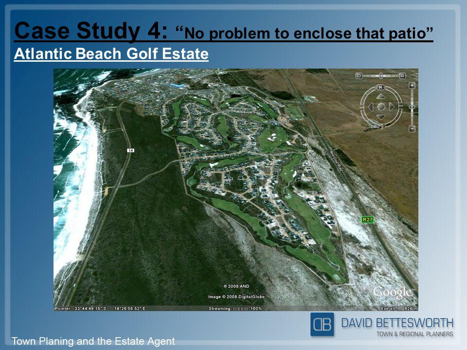 Case Study 4: No problem to enclose that patio Atlantic Beach Golf Estate