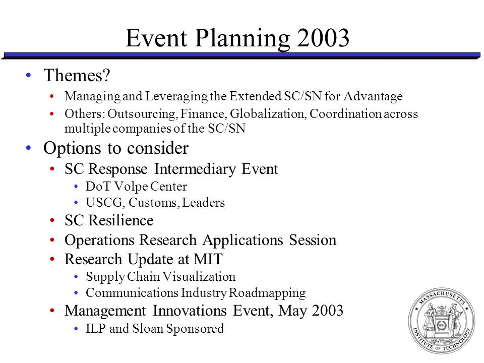 2003 Event Draft Update Timing 1Q January 5-7 Executive Education 2Q Finance – SC Event, last 2 weeks of April Joint event with Intel University Day for 2Q/3Q (Chandler, Az).