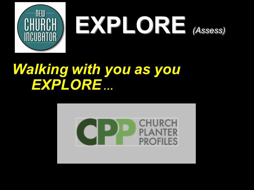 9 EXPLORE (Assess) MICHIGAN CHURCH STARTER ASSESSMENT CENTER