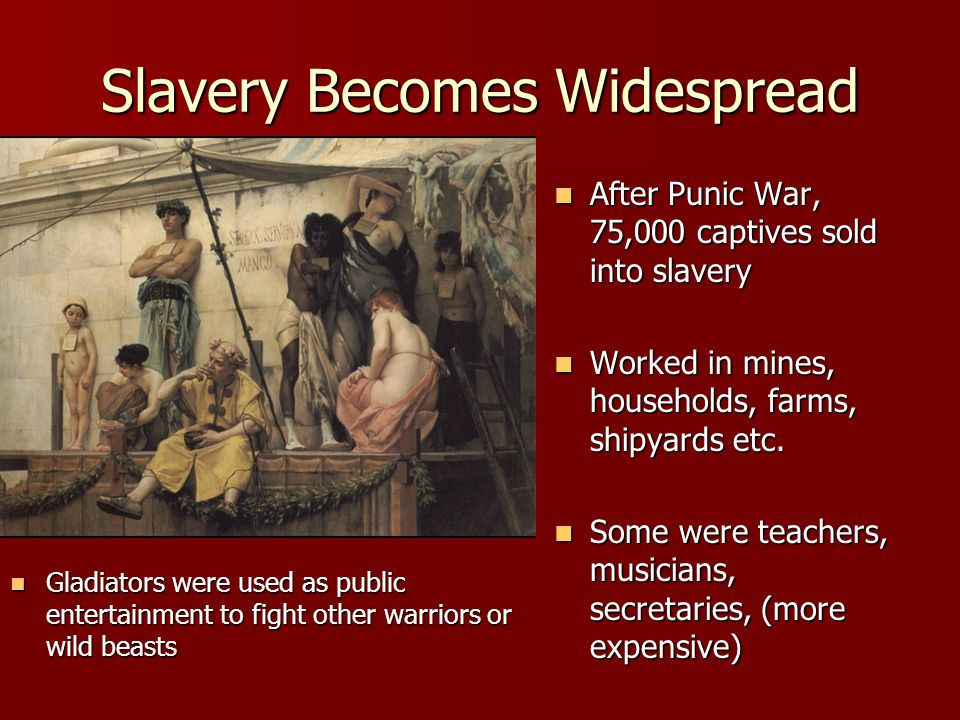 Uprisings Danger of slave uprising is constant Every slave we own is an enemy we harbor. Danger of slave uprising is constant Every slave we own is an enemy we harbor. Spartacus led an uprising of 70,000 that terrorized Roman countryside for 2 years.