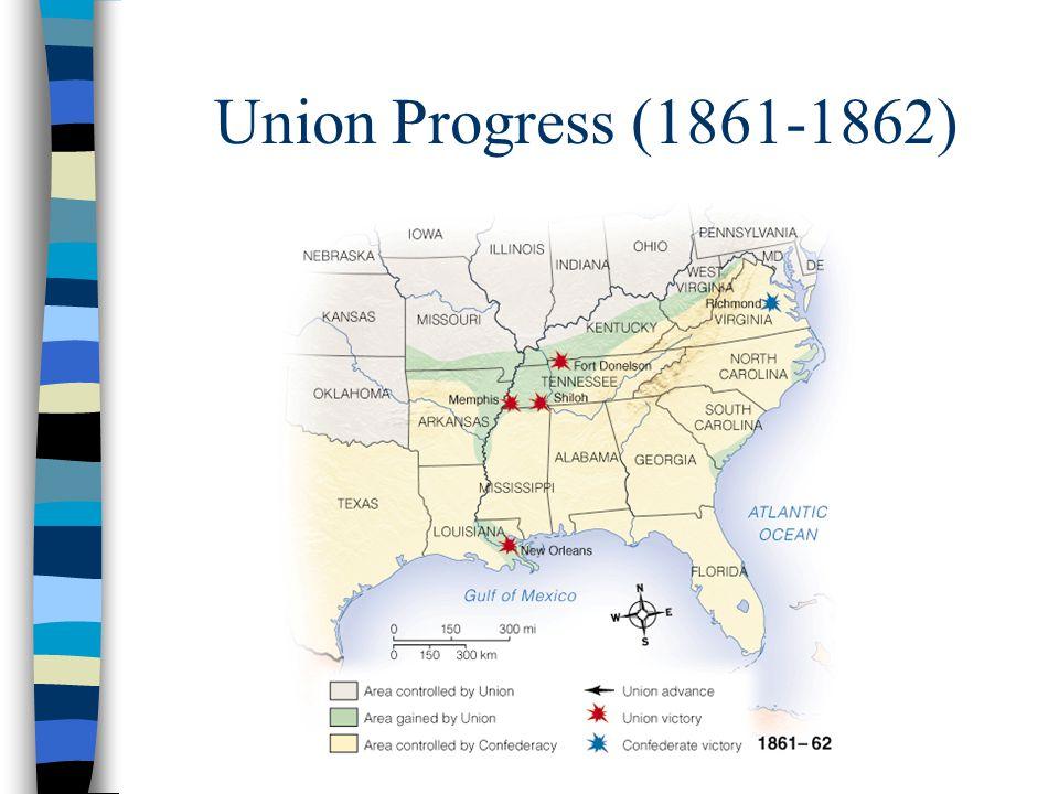 Union Progress (1861-1862)