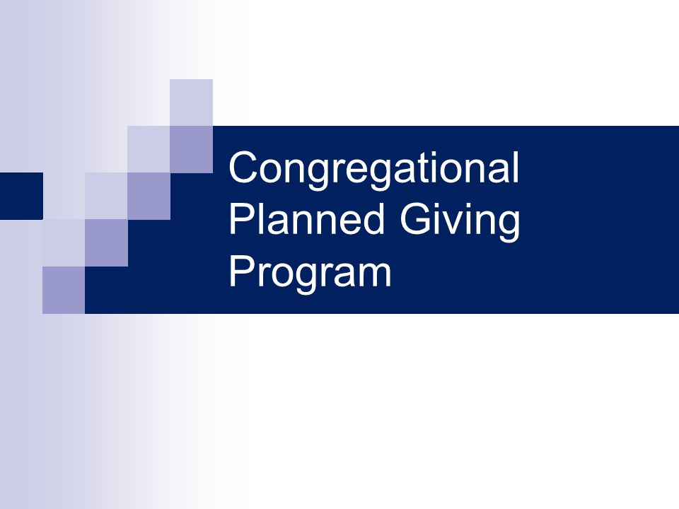 Congregational Planned Giving Program
