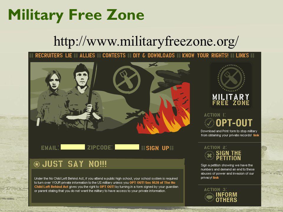 Military Free Zone http://www.militaryfreezone.org/