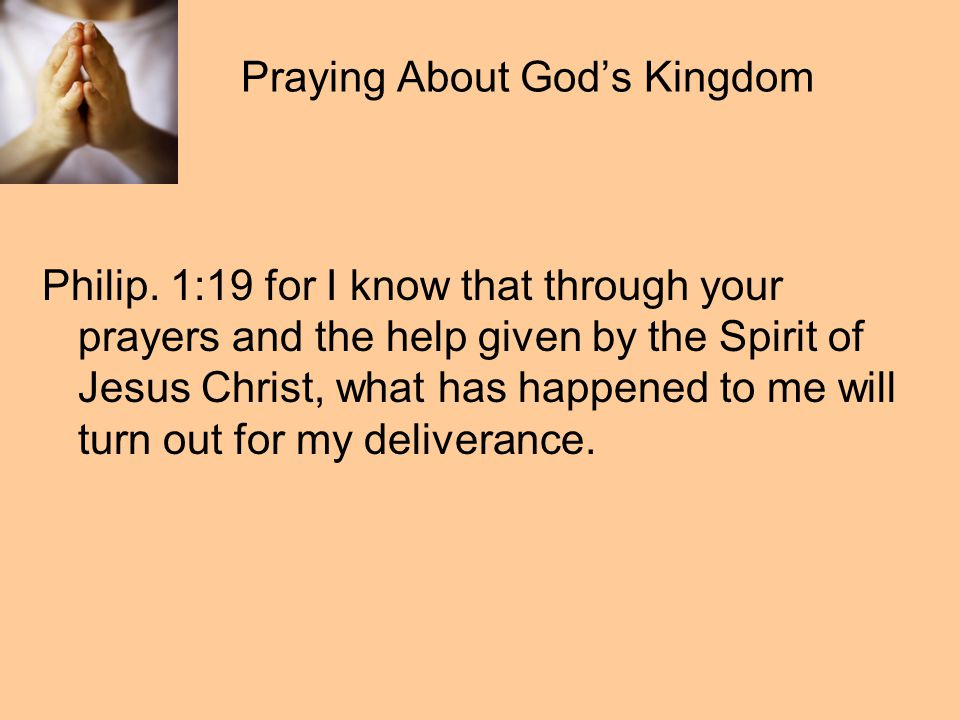 Praying About God's Kingdom Philip.