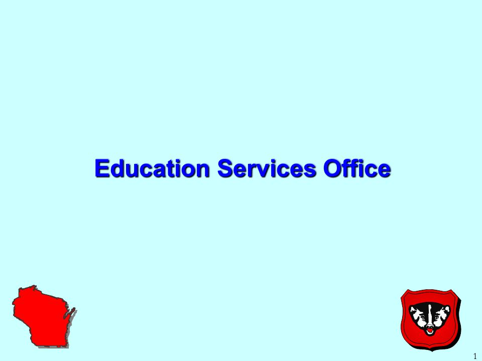 1 Education Services Office