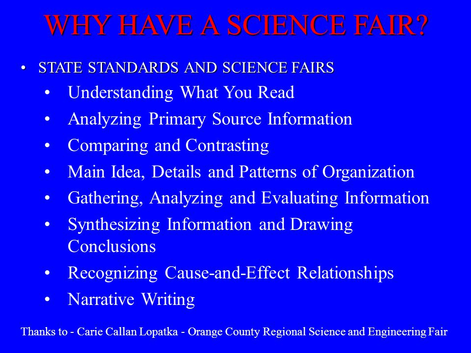 STATE STANDARDS AND SCIENCE FAIRSSTATE STANDARDS AND SCIENCE FAIRS Understanding What You Read Analyzing Primary Source Information Comparing and Cont
