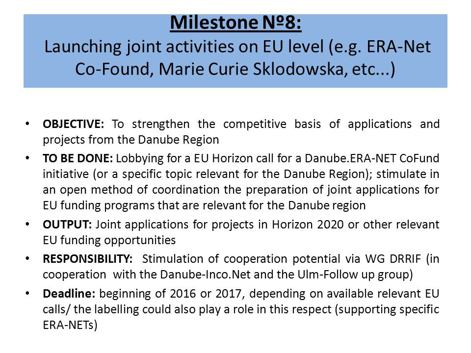 Milestone Nº8: Launching joint activities on EU level (e.g.