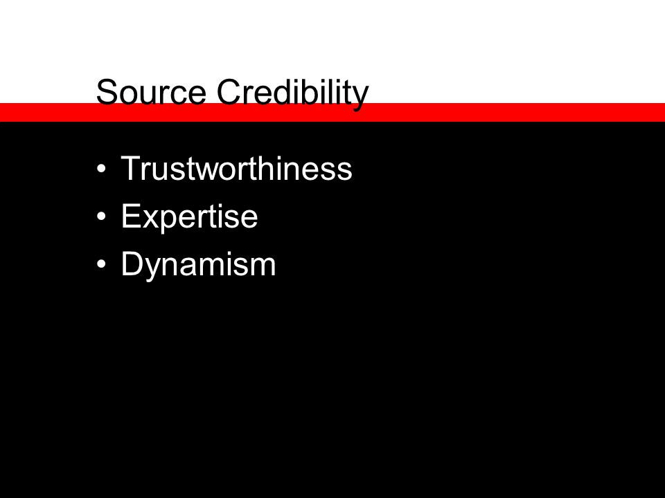 Source Credibility Trustworthiness Expertise Dynamism