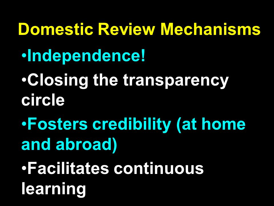 Domestic Review Mechanisms Independence.