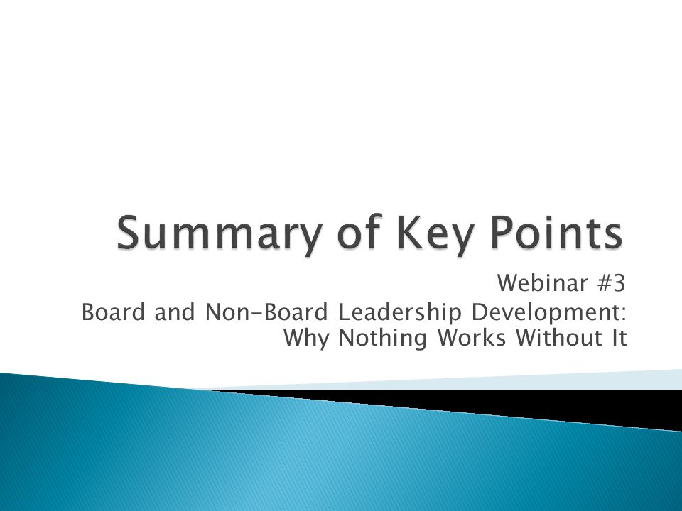 Webinar #3 Board and Non-Board Leadership Development: Why Nothing Works Without It