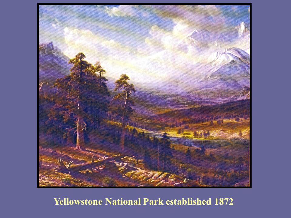 Yellowstone National Park established 1872