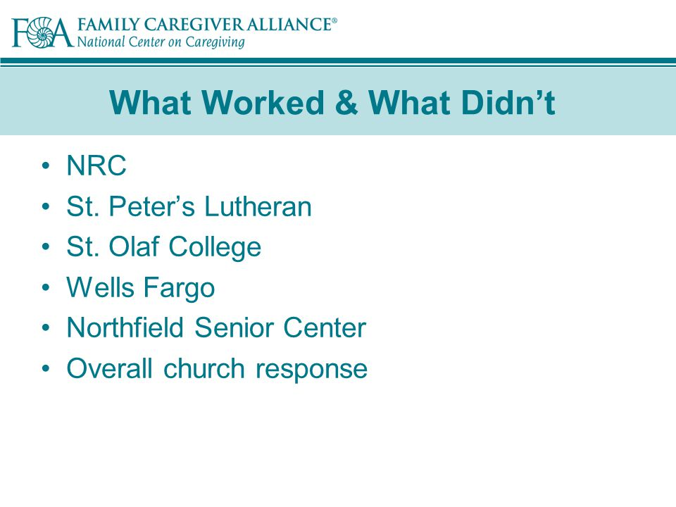 What Worked & What Didn't NRC St. Peter's Lutheran St.