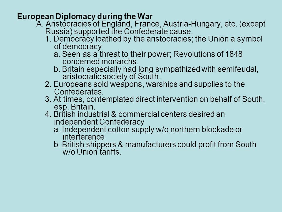European Diplomacy during the War A. Aristocracies of England, France, Austria-Hungary, etc.