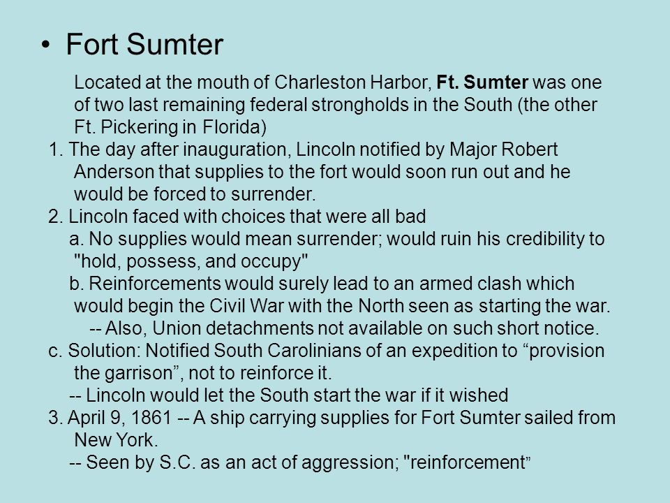 Fort Sumter Located at the mouth of Charleston Harbor, Ft.