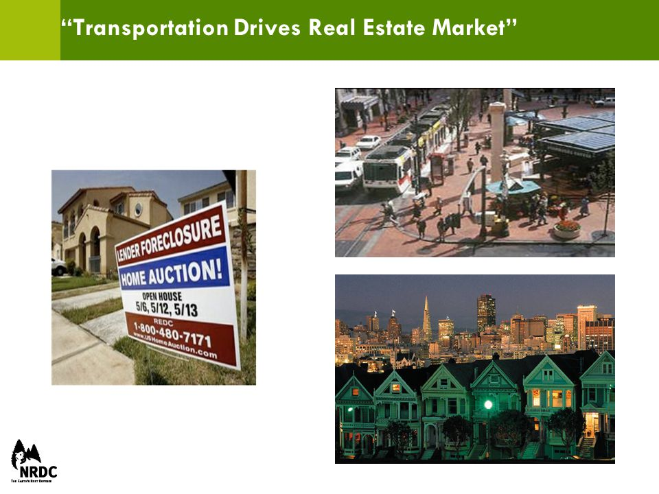 Transportation Drives Real Estate Market