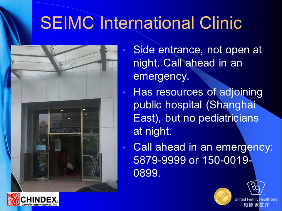 CMC Special Service Clinic The staff and many specialists here speak English (call 5839-5238 for appointments).