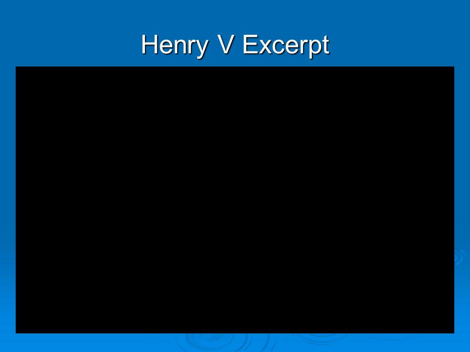 Henry V Excerpt