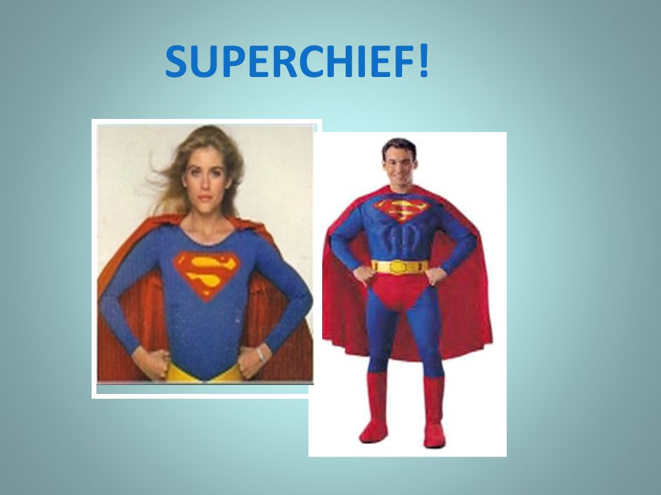 SUPERCHIEF!