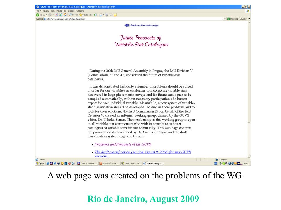 Rio de Janeiro, August 2009 A web page was created on the problems of the WG