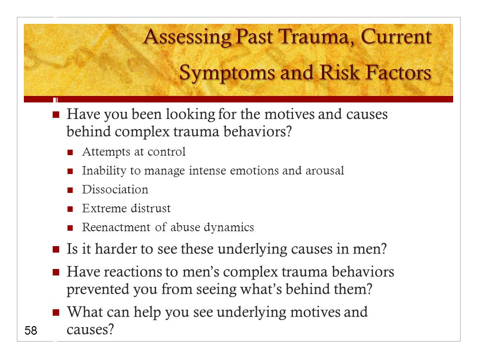Have you been looking for the motives and causes behind complex trauma behaviors.