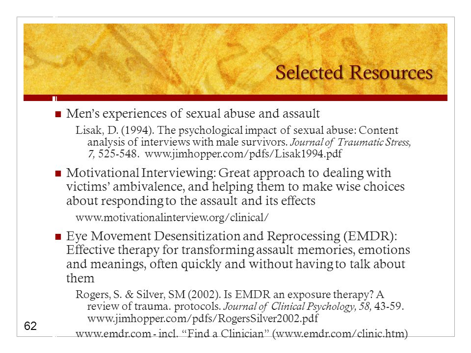 Men's experiences of sexual abuse and assault Lisak, D.