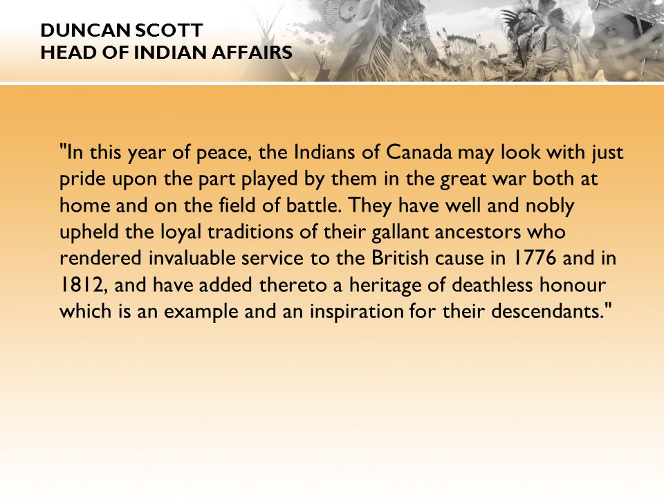 DUNCAN SCOTT HEAD OF INDIAN AFFAIRS