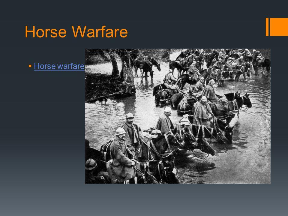 Horse Warfare  Horse warfare Horse warfare