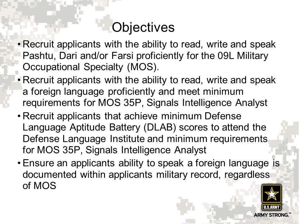 17 FLRI Allows foreign language speakers with limited English speaking ability to enlist in the Army.