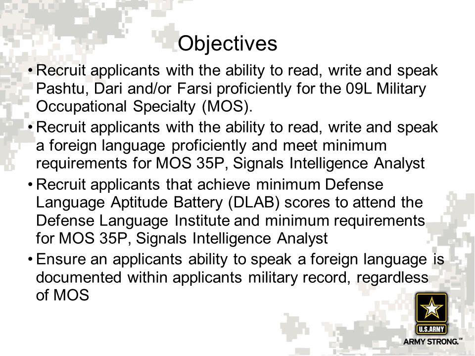 7 Army Linguist Programs Skilled Linguist Program (35P) Interpreter/Translator (09L) Foreign Language Acquisition (35P) Foreign Language Recruiting Initiative (FLRI) English as a Second Language Training (ESL) Army Civilian Acquired Skills Program (ACASP) (35P/09L)