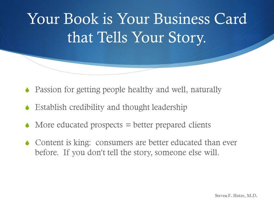 Your Book is Your Business Card that Tells Your Story.