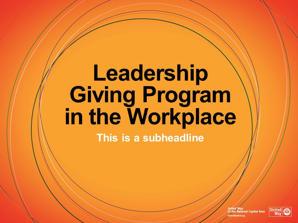 Leadership Giving Program in the Workplace This is a subheadline