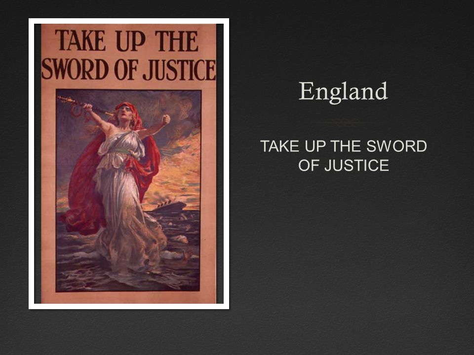 England TAKE UP THE SWORD OF JUSTICE