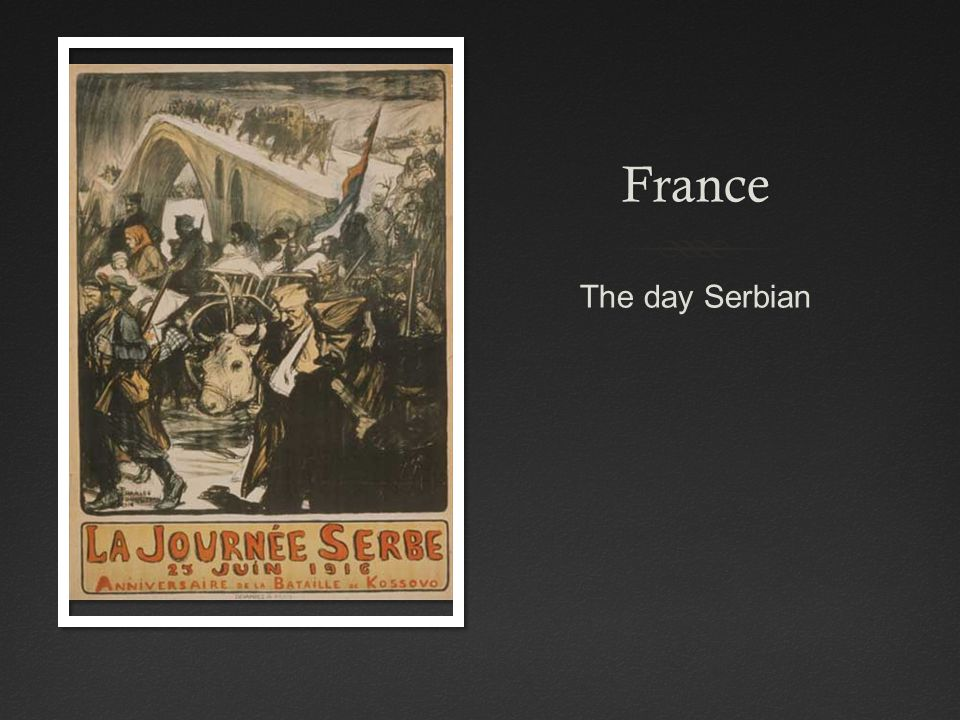 France The day Serbian